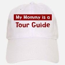 Mom is a Tour Guide Baseball Baseball Cap