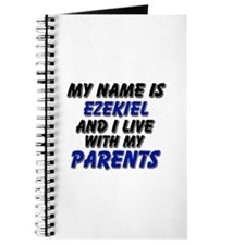 my name is ezekiel and I live with my parents Jour