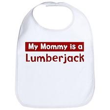 Mom is a Lumberjack Bib