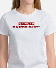 Mom is a Immigration Inspecto Tee