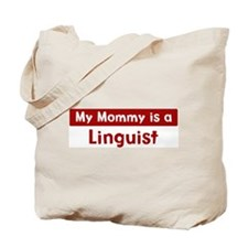 Mom is a Linguist Tote Bag