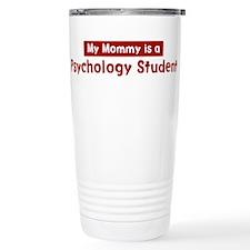 Mom is a Psychology Student Travel Mug