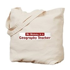 Mom is a Geography Teacher Tote Bag