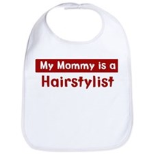 Mom is a Hairstylist Bib