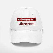 Mom is a Librarian Baseball Baseball Cap
