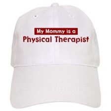 Mom is a Physical Therapist Baseball Cap