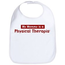 Mom is a Physical Therapist Bib