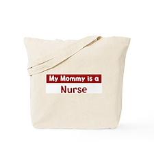 Mom is a Nurse Tote Bag