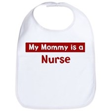 Mom is a Nurse Bib