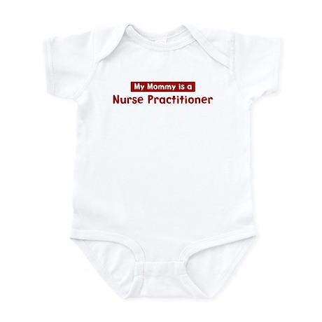 Mom is a Nurse Practitioner Infant Bodysuit