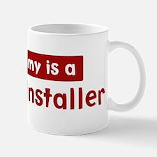 Mom is a Drywall Installer Mug