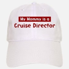 Mom is a Cruise Director Baseball Baseball Cap