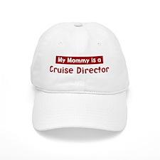 Mom is a Cruise Director Baseball Cap