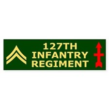 127th Infantry <BR>Corporal Bumper Bumper Sticker