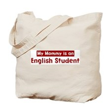 Mom is a English Student Tote Bag