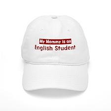 Mom is a English Student Baseball Cap
