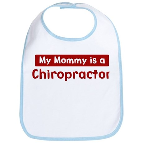 Mom is a Chiropractor Bib