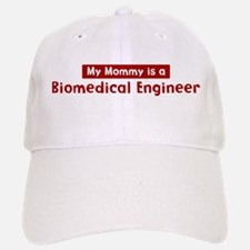 Mom is a Biomedical Engineer Baseball Baseball Cap