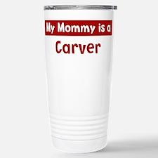 Mom is a Carver Travel Mug