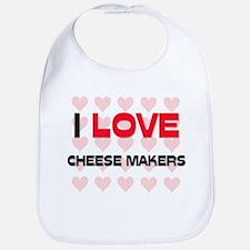 I LOVE CHEESE MAKERS Bib