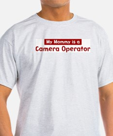 Mom is a Camera Operator T-Shirt