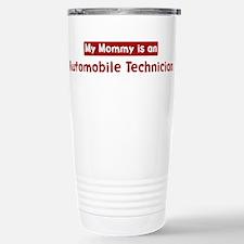 Mom is a Automobile Technicia Travel Mug