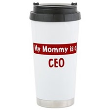 Mom is a CEO Travel Mug