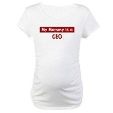 Mom is a CEO Shirt
