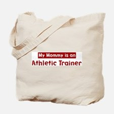 Mom is a Athletic Trainer Tote Bag