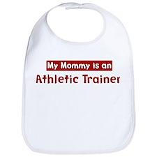 Mom is a Athletic Trainer Bib