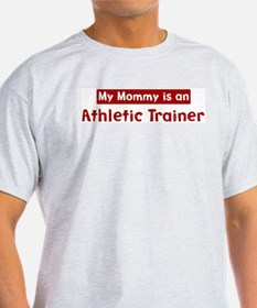 Mom is a Athletic Trainer T-Shirt