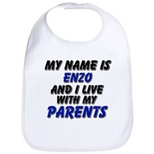 my name is enzo and I live with my parents Bib