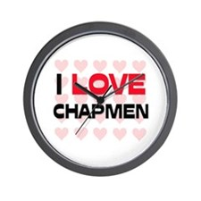 I LOVE CHAPMEN Wall Clock
