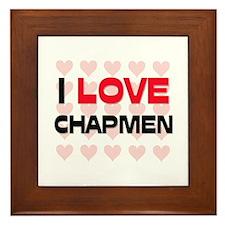 I LOVE CHAPMEN Framed Tile