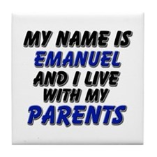 my name is emanuel and I live with my parents Tile