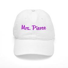 Mrs. Pierce Baseball Cap