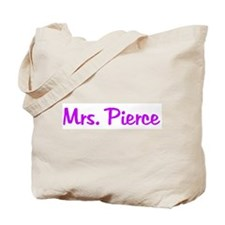 Mrs. Pierce Tote Bag