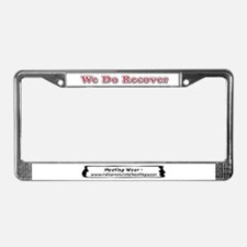 """We Do Recover"" License Plate Frame"