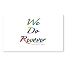 """We Do Recover"" Rectangle Decal"