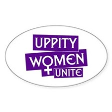 UPPITY WOMEN UNITE Oval Decal