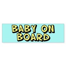 Baby on Board Bumper Stickers
