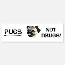 Pugs Not Drugs Bumper Bumper Bumper Sticker