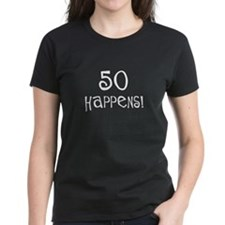 50th birthday gifts 50 happens Tee