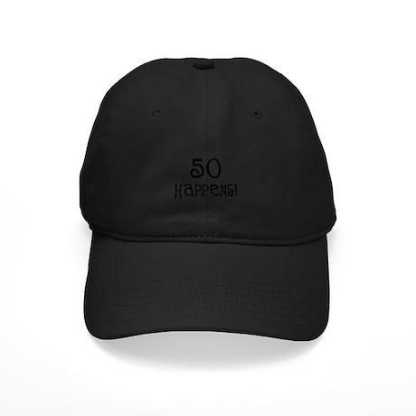 50th birthday gifts 50 happens Black Cap