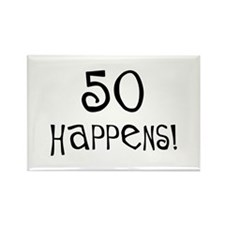 50th birthday gifts 50 happens Rectangle Magnet