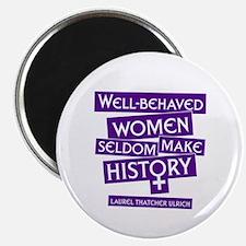 WELL-BEHAVED WOMEN Magnet