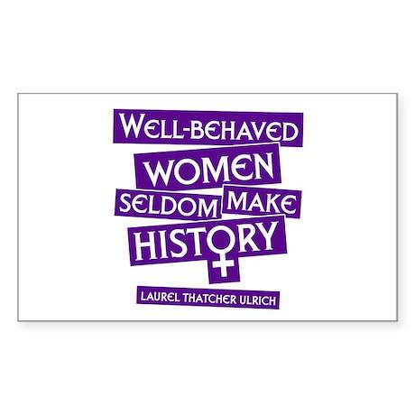 WELL-BEHAVED WOMEN Rectangle Sticker