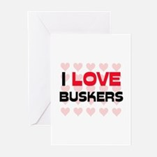 I LOVE BUSKERS Greeting Cards (Pk of 10)