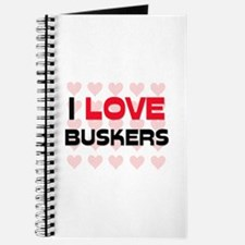 I LOVE BUSKERS Journal