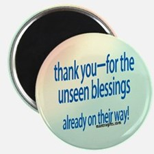 Thank You For Unseen Blessings Magnet